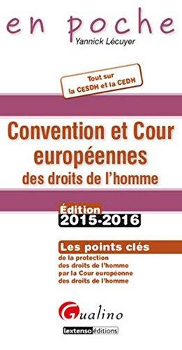 En Poche - Convention et Cour européenne des droits de l'homme (CEDH) 2015-2016