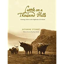 [Cattle on a Thousand Hills] (By: Katharine Stewart) [published: November, 2010]