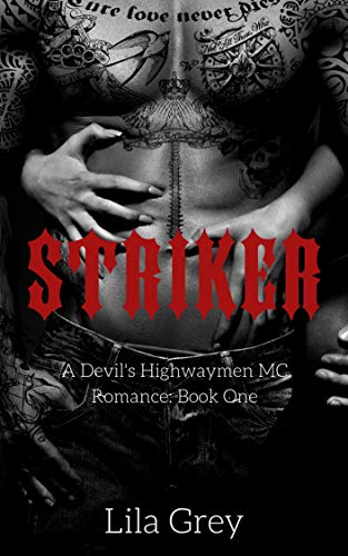 Striker: A Devil's Highwaymen MC Romance (English Edition)