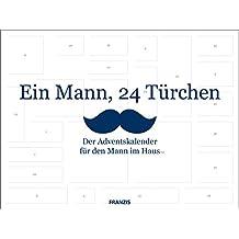 FRANZIS Ein Mann, 24 Türchen: Der Adventskalender für den Mann im Haus   Ab 14 Jahren