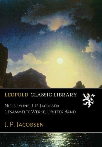 Niels Lyhne; J. P. Jacobsen Gesammelte Werke, Dritter Band