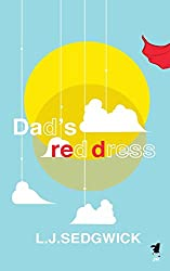 Dad's Red Dress: Volume 1