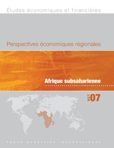 Perspectives Economiques Regionales, Octobre 2007: Afrique Subsaharienne