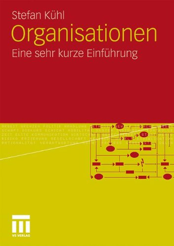 Organisationen: Eine Sehr Kurze Einführung (German Edition)