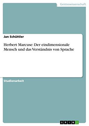 Herbert Marcuse: Der eindimensionale Mensch und das Verständnis von Sprache