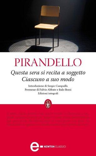 Moda Sera (Questa sera si recita a soggetto - Ciascuno a suo modo (eNewton Classici) (Italian Edition))