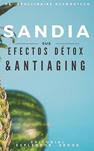 SANDÍA, EFECTOS DÉTOX Y ANTIAGING: Cómo sacar provecho de la sandía por Apollinaire Dschoutezo