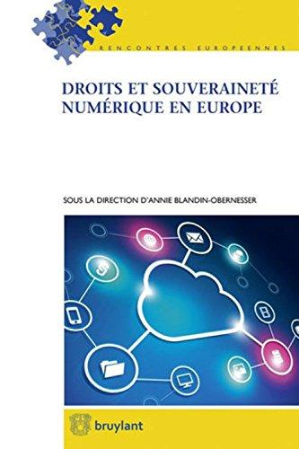 Droits et souveraineté numérique en Europe par Annie Blandin-Obernesser, Collectif
