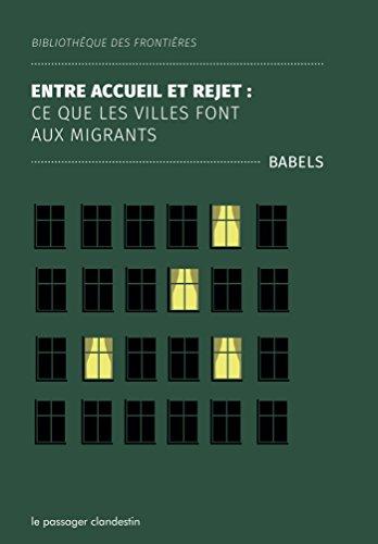 Entre accueil et rejet : Ce que les villes font aux migrants
