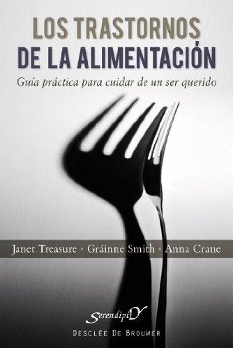 Trastornos de la alimentacion (Serendipity) por Janet Treasure