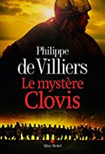 Le Mystère Clovis de Philippe de Villiers