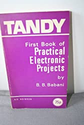 First Book of Practical Electronic Projects (Bernards & Babani Press radio and electronics books)