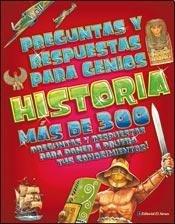 Historia/History (Preguntas Y Respuestas Para Genios/Questions and Answers for Geniuses) por Infantil