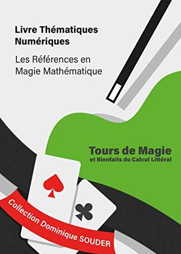 Tours de magie et bienfaits du calcul littéral par Dominique Souder