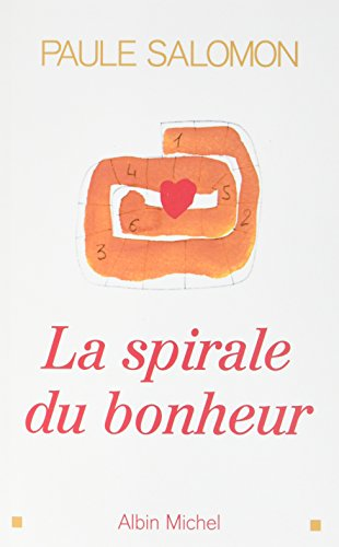 La Spirale du bonheur (POD) par Paule Salomon
