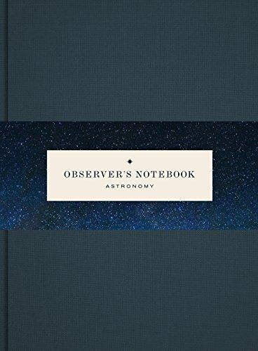 Observers Notebook: Astronomy por Princeton Architectural Press