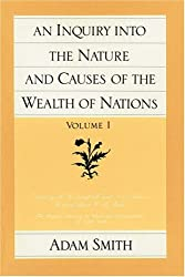 An Inquiry into the Nature and Causes of the Wealth of Nations: v. 1 (Inquiry Into the Nature & Causes of the Wealth of Nations) (Glasgow Edition of the Works and Correspondence of Adam Smith)