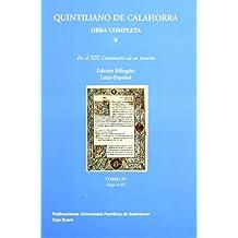 (IV) quintiliano de calahorra: sobre la formacion del orador IV: libros (X-XII)