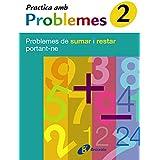 2 Practica amb problemes de sumar i restar portant-ne (Català - Material Complementari - Practica Amb Problemes)