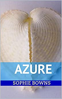 Azure (English Edition) di [bowns, sophie]