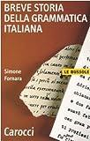 Image de Breve storia della grammatica italiana