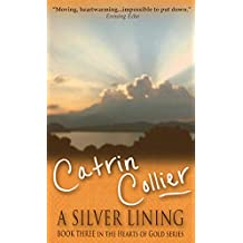 A Silver Lining (Hearts of Gold Series)