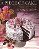 A Piece of Cake by Susan Gold Purdy (1989-09-21)