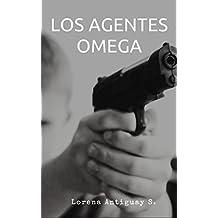 Los Agentes Omega (Spanish Edition)