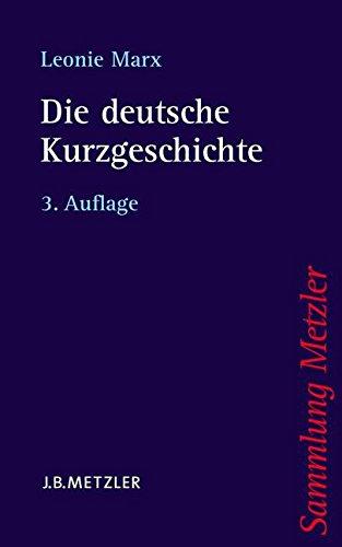 Die deutsche Kurzgeschichte (Sammlung Metzler)