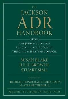 The Jackson ADR Handbook by [Blake, Susan, Browne, Julie, Sime, Stuart]