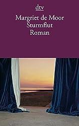 Sturmflut: Roman (dtv Literatur)