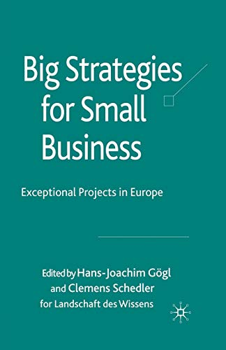 Big Strategies for Small Business: Exceptional Projects in Europe