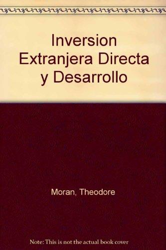 Descargar Libro Inversion Extranjera Directa y Desarrollo de Theodore Moran