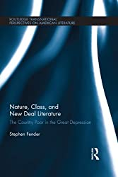 Nature, Class, and New Deal Literature: The Country Poor in the Great Depression