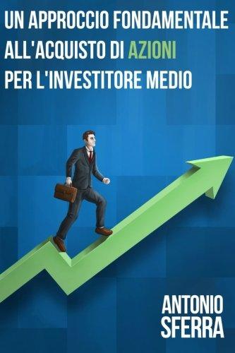 un-approccio-fondamentale-allacquisto-di-azioni-per-linvestitore-medio