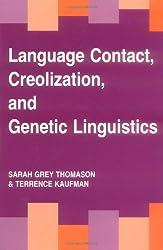 Language Contact, Creolization and Genetic Linguistics
