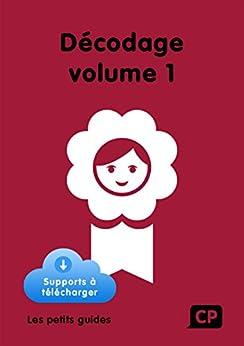 Décodage CP Volume 1 (French Edition) di [Mirgalet, Frédérique]