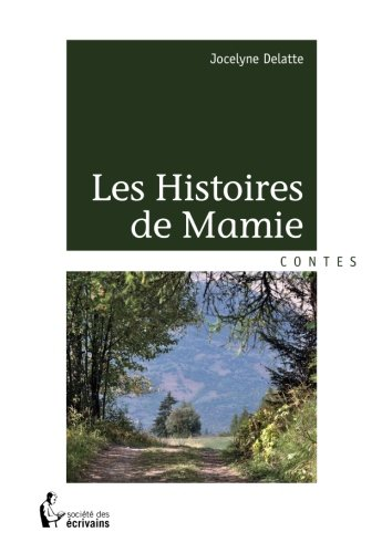 LES HISTOIRES DE MAMIE