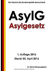 Asylgesetz (AsylG), 1. Auflage 2016