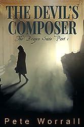The Devil's Composer: The Brazen Suite Part 1