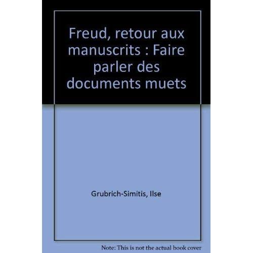 Freud : retour aux manuscrits