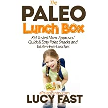 Paleo Lunch Box: Kid-Tested, Mom-Approved Quick & Easy Paleo Snacks and Gluten-Free Lunches (Paleo Diet Solution Series) by Lucy Fast (2014-08-27)