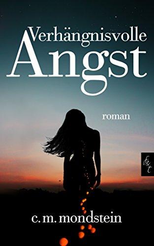 Buchseite und Rezensionen zu 'Verhängnisvolle Angst: Romantik Thriller' von Claudia Maria Mondstein
