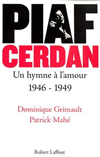 Piaf - Cerdan, un hymne à l'amour