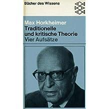 Traditionelle und kritische Theorie.