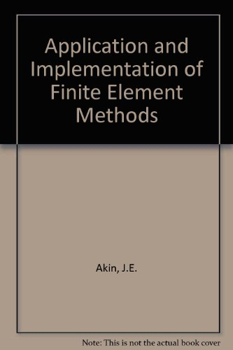 Application and Implementation of Finite Element Methods
