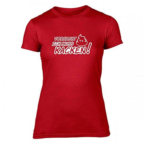 humorvolles Damen T-Shirt - VORSICHT ICH MUSS KACKEN - Funshirt Binford® - 8 Farben - 100% Baumwolle und OEKO-TEX® 100 Standard, Größe:M, Farbe:Rot (T-shirt-sprüche Humorvolle)