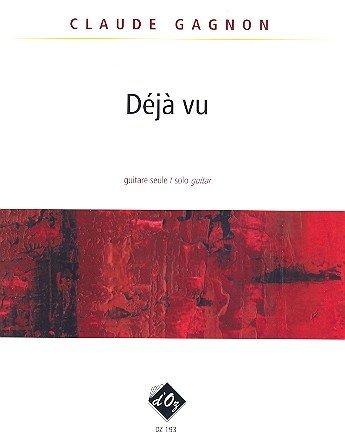 Preisvergleich Produktbild Deja vu : pour guitare seule