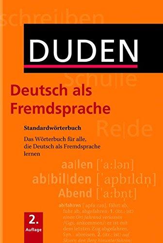 Duden. Deutsch als Fremdsprache: Standardwörterbuch. 20.000 Stichwörter. Das Wörterbuch für alle, die Deutsch als Fremdsprache lernen