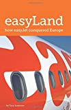 Image de easyLand - How easyJet Conquered Europe